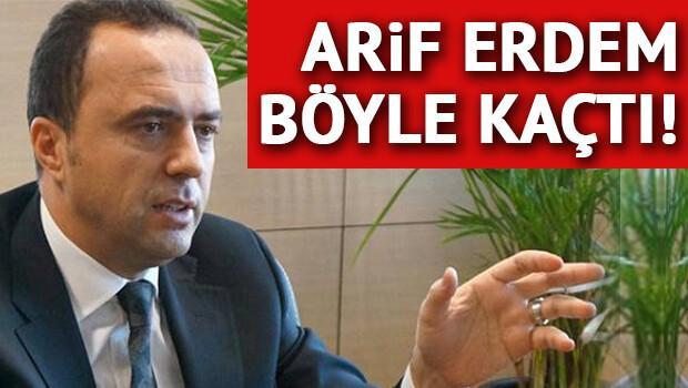 Son dakika haberi: Arif Erdem, İpsala'dan kaçtı