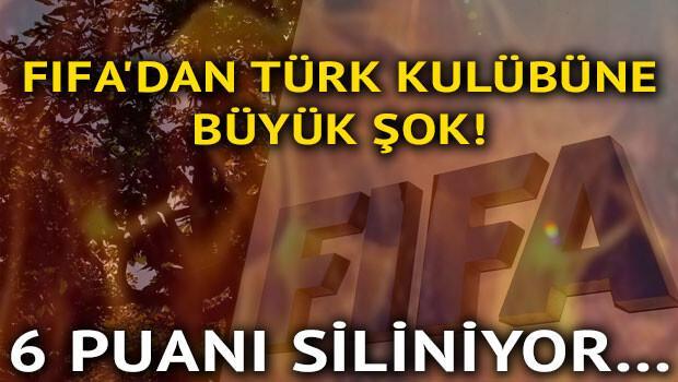FIFA'dan Türk kulübüne büyük şok! 6 puan silinebilir...