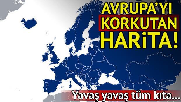 Avrupayı korkutan harita Kıta yavaş yavaş...
