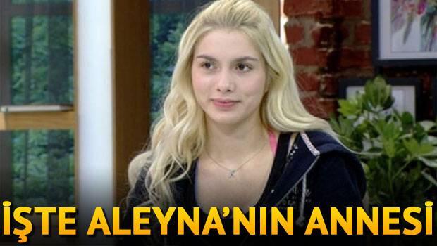İşte Aleyna Tilkinin annesi