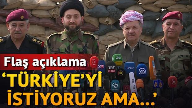 Flaş açıklama Türkiyeyi istiyoruz ama...