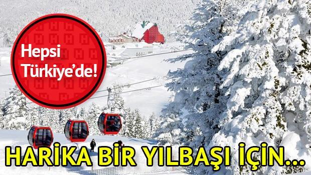 Harika bir yılbaşı geçirmek için Türkiyede gidilecek yerler