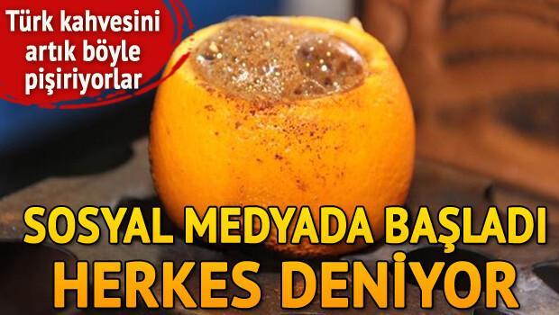 Portakal içinde pişen 'Türk Kahvesi