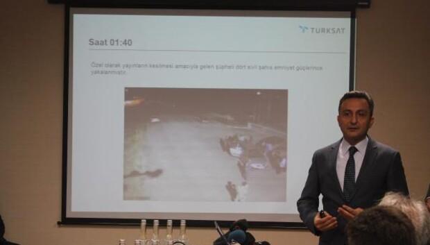 Türksat Genel Müdürü Şen: Yakalanan darbeciler Geziyorduk, yolumuz Türksata düştü diyor / Fotoğraflar