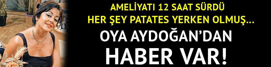 Oya Aydoğan surgery lasted 12 hours, that last situation!