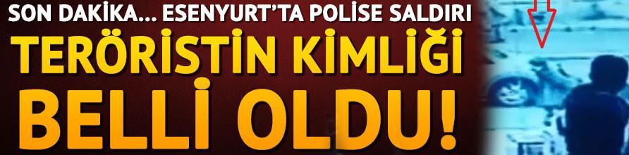İstanbulda polise saldırı.. Teröristin kimliği belli oldu