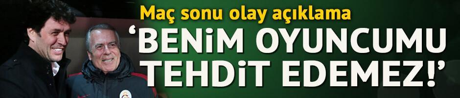 Cihat Arslan: Benim oyuncumu tehdit edemez!