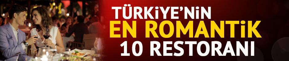 Türkiye'nin en romantik 10 restoranı