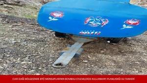 Şırnakta PKKnın bombalı eylem için hazırladığı su tankı ele geçirildi