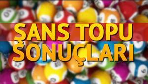 Şans Topu çekiliş sonuçları | MPİ Şans Topu sorgulama