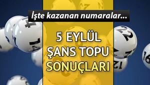Şans Topu sonuçları açıklandı... 5 Eylül Şans Topu sonuçları MPİ sorgulama