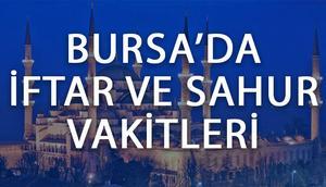 Bursada iftar saat kaçta açılacak Bursa 2017 Ramazan imsakiyesi