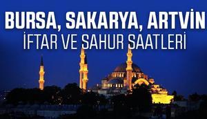 Bursa, Sakarya, Artvinde iftar ve sahur vakitleri