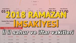 İstanbul, Ankara ve tüm illerin sahur saatleri 2018 Ramazan imsakiyesi