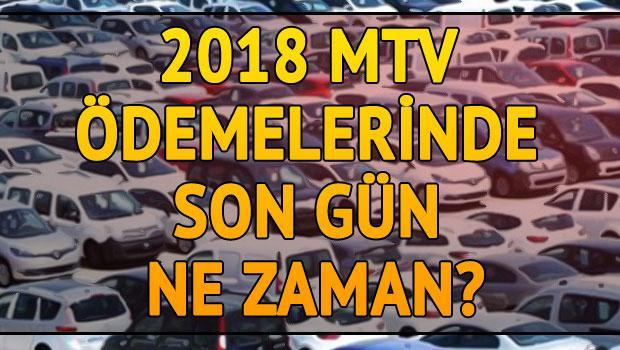 2018 MTV ödemelerinde son gün ne zaman? Hangi araç ne kadar MTV ödeyecek?