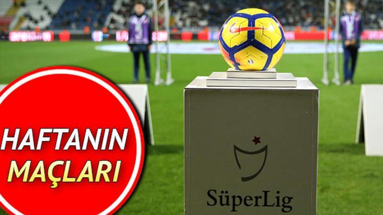 Bu hafta hangi maçlar var? Spor Toto Süper Lig'de 27. hafta maç programı