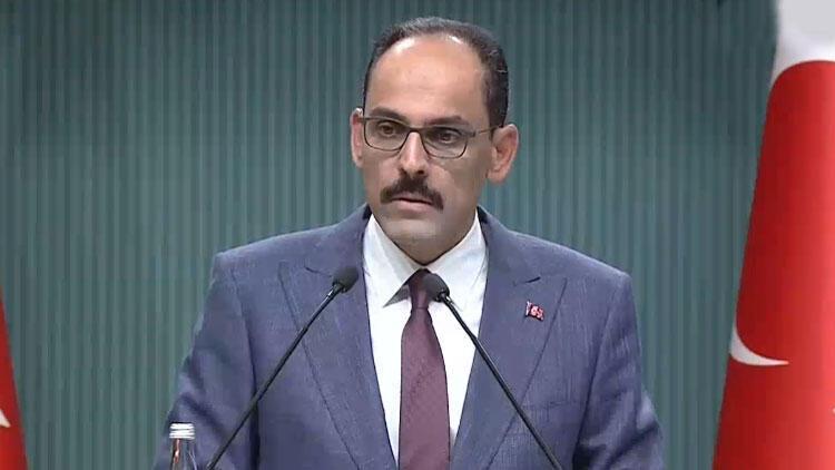 Cumhurbaşkanlığı Sözcüsü Kalın: 3'lü zirve Ağustos ayında Türkiye'de gerçekleştirilecek