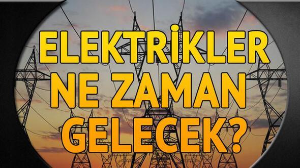 Elektrikler ne zaman gelecek 30 Ocak planlı elektrik kesintisi programı 38
