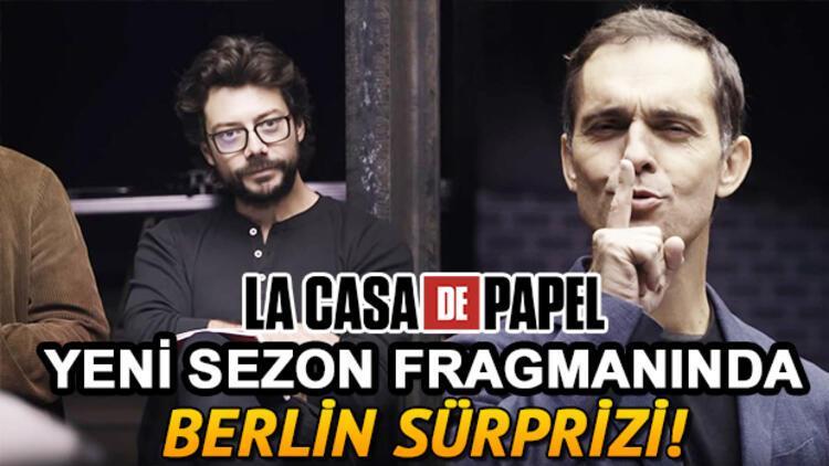 La Casa De Papel 3. sezon fragmanında Berlin sürprizi! Ne zaman başlayacak?