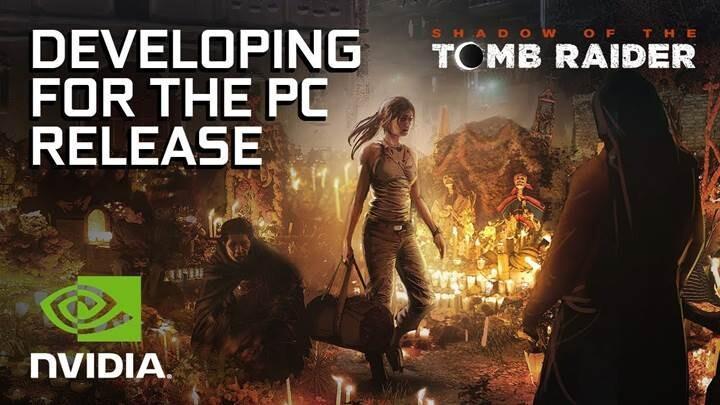 Shadow of the Tomb Raider'a Nvidia desteği